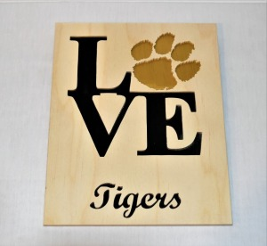 8 X 10 Tiger Love Plaque.  Donated by Little Wooden Cross Ministry (Larry Childers).